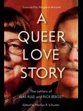 A Queer Love Story: The Letters of Jane Rule and Rick Bébout