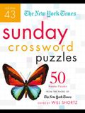 The New York Times Sunday Crossword Puzzles Volume 43: 50 Sunday Puzzles from the Pages of the New York Times