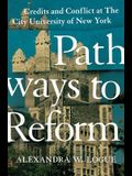 Pathways to Reform: Credits and Conflict at the City University of New York