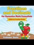 Fractions and Decimals for Dummies Math Essentials: Children's Fraction Books