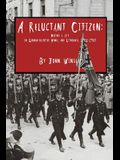 A Reluctant Citizen: : Making a life in German-occupied Memel and Lithuania 1932-1940