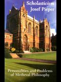 Scholasticism: Personalities and Problems of Medieval Philosophy