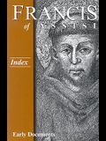 Francis of Assisi: Index: Early Documents, Vol. 4