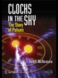 Clocks in the Sky: The Story of Pulsars