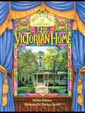 The Victorian Home (Historic Communities)