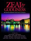 Zeal for Godliness: Devotional Meditations on Calvin's Institutes