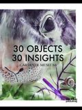 30 Objects 30 Insights