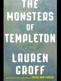 The Monsters of Templeton: A Novel