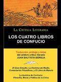 Los Cuatro Libros de Confucio, Confucio y Mencio, Coleccion La Critica Literaria Por El Celebre Critico Literario Juan Bautista Bergua, Ediciones Iber
