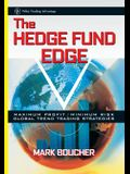 The Hedge Fund Edge: Maximum Profit/Minimum Risk Global Trend Trading Strategies