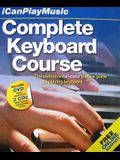 I Can Play Music: Complete Keyboard Course: Easel Back Book, 2 Cds, and DVD [With 2 CDs and DVD]