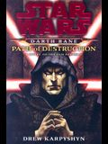 Path of Destruction: A Novel of the Old Republic (Star Wars: Darth Bane)