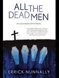 All the Dead Men: Alexander Smith Book #2