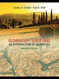 Elementary Surveying: An Introduction to Geomatics [With Access Code]