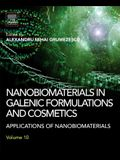 Nanobiomaterials in Galenic Formulations and Cosmetics: Applications of Nanobiomaterials