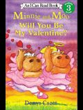 Minnie and Moo: Will You Be My Valentine? (I Can Read Book 3)