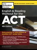 English and Reading Workout for the Act, 4th Edition: Extra Practice for an Excellent Score