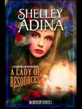 A Lady of Resources: A Steampunk Adventure Novel