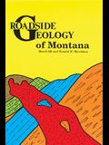 Roadside Geology of Montana (Roadside Geology Series)
