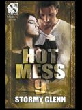 Hot Mess 9 (The Story Glenn ManLove Collection)