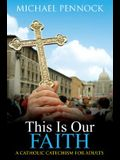 This Is Our Faith (Revised)