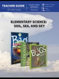 Elementary Science of Soil, Sea and Sky (Teacher Guide)