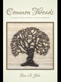 Common Threads: My Family's Journey from Slave Owner to Abolitionist