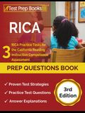 RICA Prep Questions Book: 3 RICA Practice Tests for the California Reading Instruction Competence Assessment [3rd Edition]