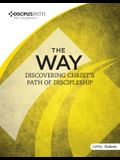 Disciples Path: The Way Student Book