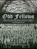 Odd Fellows: Rediscovering More Than 200 Years of History, Traditions, and Community Service (Full color)