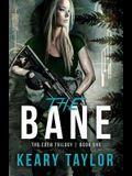 The Bane (The Eden Trilogy) (Volume 1)