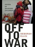 Off to War: Voices of Soldiers' Children
