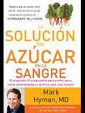 La Solución del Azúcar En La Sangre / The Blood Sugar Solution