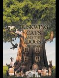 Duskwing, Cats and the Dogs of War