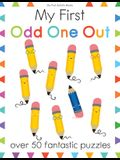 My First Odd One Out: Over 50 Fantastic Puzzles