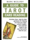 A Guide to Tarot Card Reading