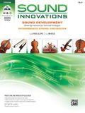 Sound Innovations Sound Development: Cello: Chorales and Warm-Up Exercises for Tone, Techinique and Rhythm: Intermediate String Orchestra