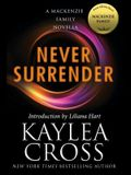 Never Surrender: A MacKenzie Family Novella