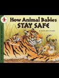 How Animal Babies Stay Safe (Let's Read-And-Find-Out Science)