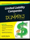 Limited Liability Companies for Dummies, 3/E