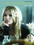 Carrie Underwood -- Play on: Piano/Vocal/Chords