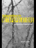 Adaptation in Metapopulations: How Interaction Changes Evolution