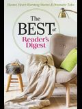 The Best of Reader's Digest: Humor, Heart-Warming Stories, and Dramatic Tales