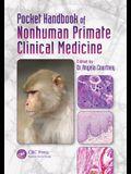 Pocket Handbook of Nonhuman Primate Clinical Medicine