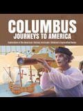 Columbus Journeys to America - Exploration of the Americas - History 3rd Grade - Children's Exploration Books