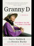 Granny D: You're Never Too Old to Raise a Little Hell