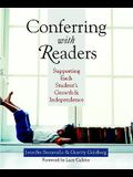 Conferring with Readers: Supporting Each Student's Growth and Independence