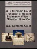 U.S. Supreme Court Transcript of Record Shulman V. Wilson-Sheridan Hotel Co