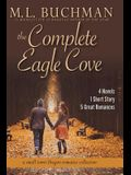 The Complete Eagle Cove: a small town Oregon romance collection