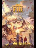 The Unbelievable Fib 1, 1: The Trickster's Tale